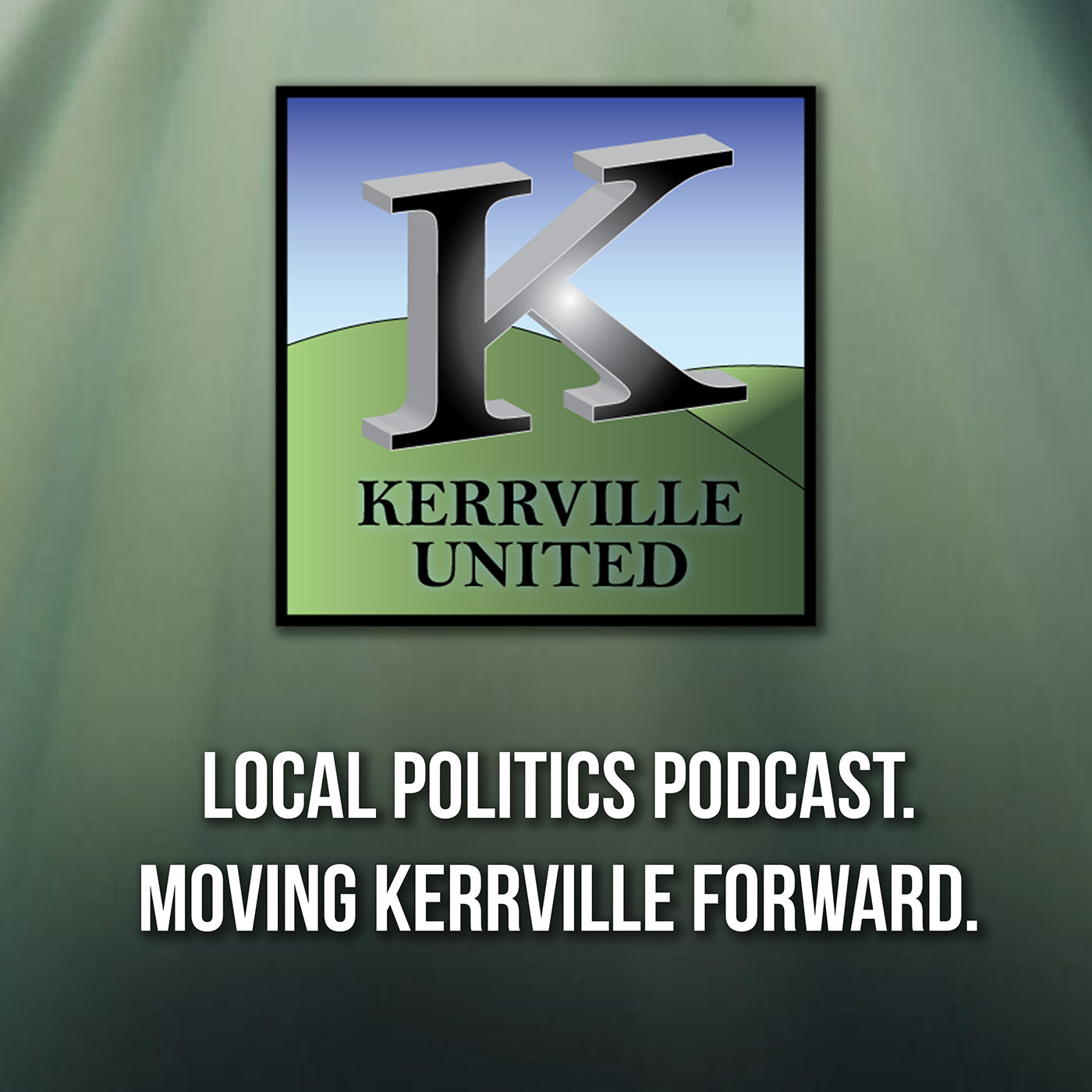 Kerrville United Podcast